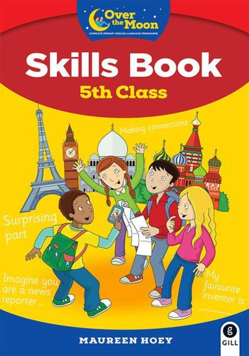 Over the Moon 5th Class Skills Book and Literacy Portfolio Pack
