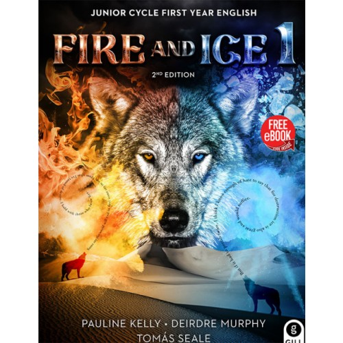 Fire & Ice 1 2nd Ed. JC  - Authors Kelly, Murphy, Seale Tynan