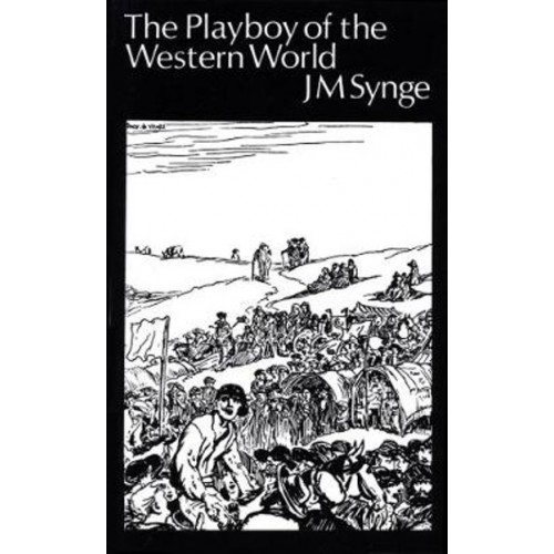 Playboy of the Western World J.M. Synge