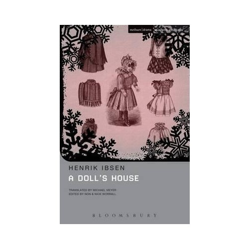 Doll's House by Henrik Ibsen