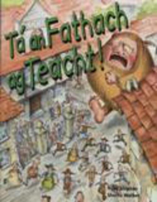 Ta an Fathach ag Teacht!