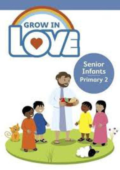 Grow in Love 2 Pupil Book - Senior Infants