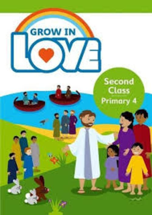 Grow in Love 4 Pupil Book - 2nd Class