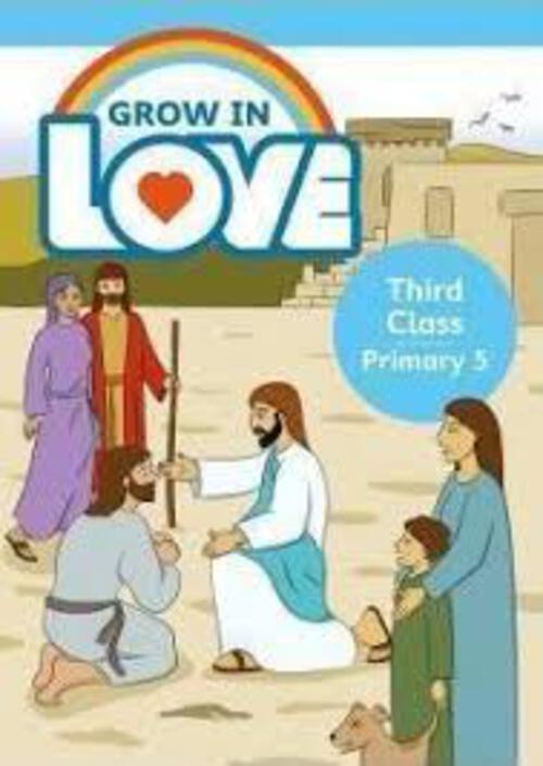 Grow in Love 5 Pupil Book - 3rd Class