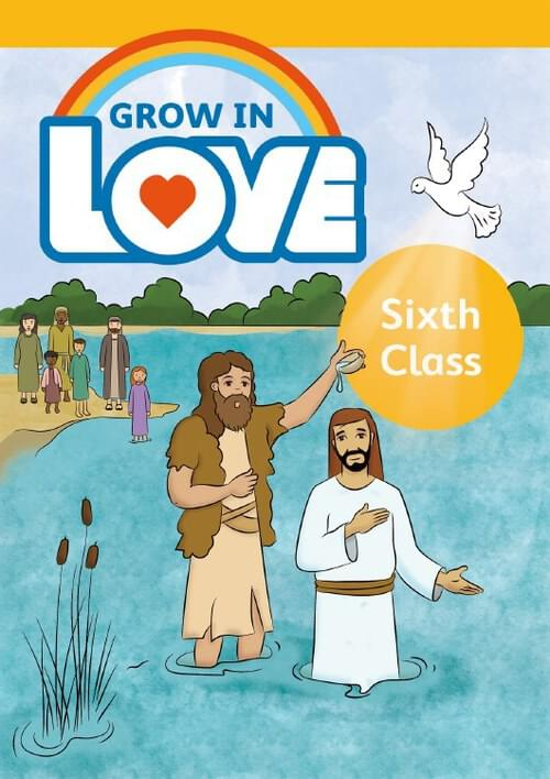 Grow in Love 8 Pupil Book - 6th Class