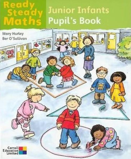 Ready Steady Maths Junior Infants Pupil Book - Gill