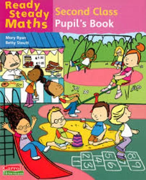Ready Steady Maths 2nd Class Pupil Book - Gill