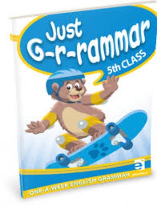 Just Grammar 5th Class - Educate.ie