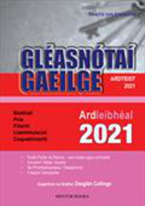 Gleasnotai Gaeilge Ard 2021 - Leaving Cert Higher Level