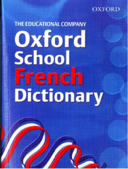 OXFORD SCHOOL FRENCH DICTIONARY Edco