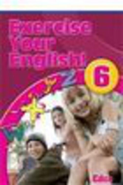 EXERCISE YOUR ENGLISH 6 Edco