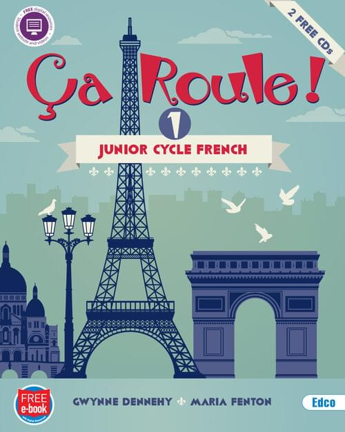 Ca Roule! 1 - Junior Cycle French