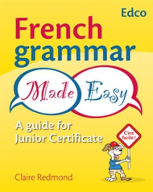 FRENCH GRAMMAR MADE EASY Edco