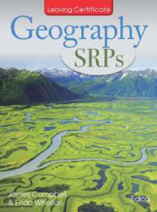 GEOGRAPHY SRPs - Leaving Cert