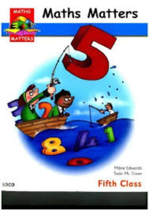 MATHS MATTERS 5 PUPILS BOOK Edco