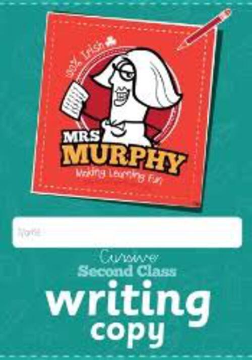 Mrs Murphy's 2nd Class Copies