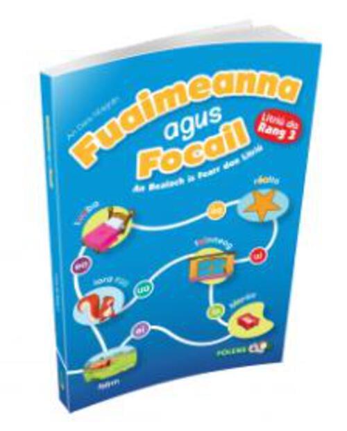 Fuaimeanna agus Focail (2nd Edition) 3rd Class