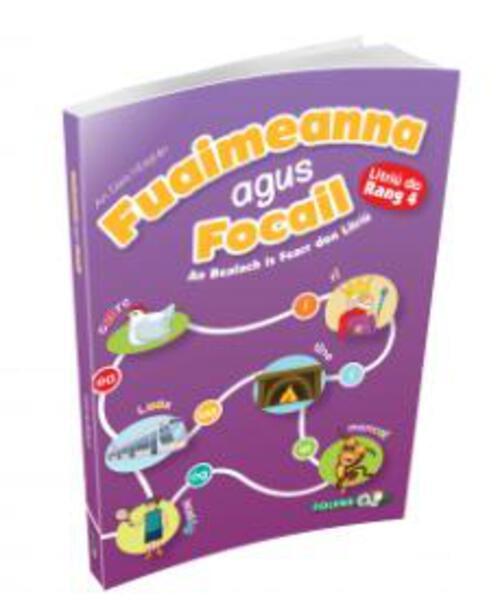Fuaimeanna agus Focail (2nd Edition) 4th Class