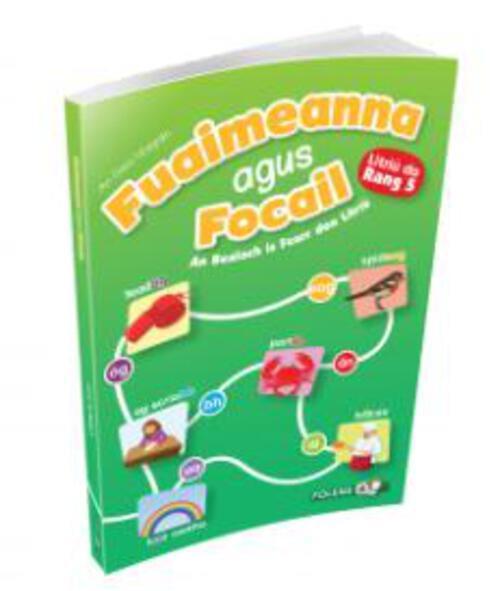 Fuaimeanna agus Focail (2nd Edition) 5th Class