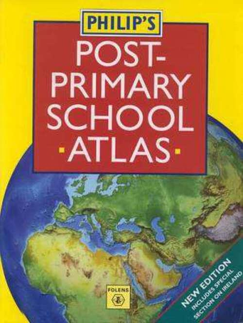 Philips Post-Primary School Atlas (P/B)