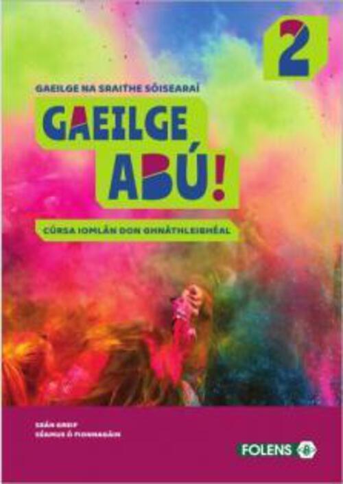 Gaeilge Abu 2 (2020) Textbook