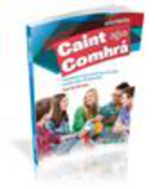 Caint agus Comhra (Aural/Oral) (HL) Folens