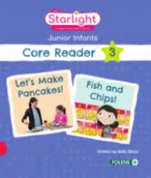 Starlight Junior Infants Core Reader 3