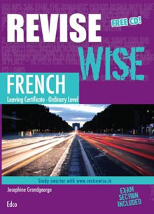 Revise Wise Leaving Cert French Ordinary Level