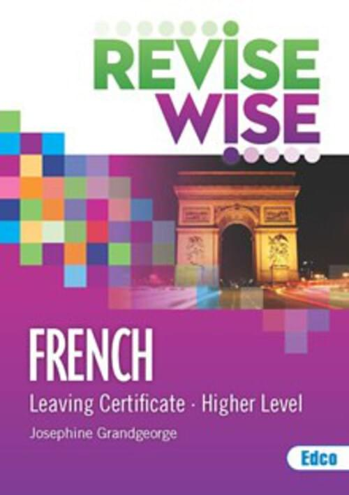 Revise Wise Leaving Cert French Higher Level