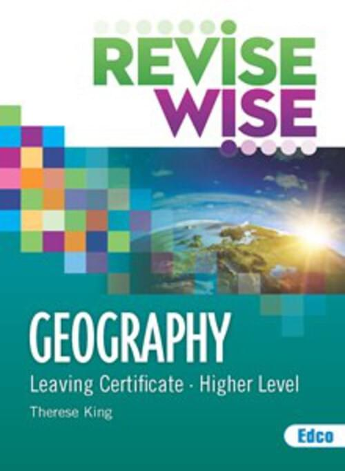 Revise Wise Leaving Cert Geography Higher Level