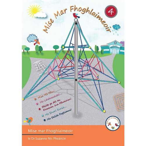NEW MISE MAR FHOGHLAIMEOIR 4 PUPIL'S BOOK & EVALUATION BKLET