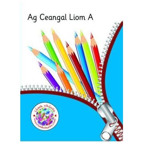 Ag Ceangal Liom A