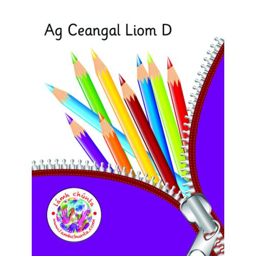 Ag Ceangal Liom D