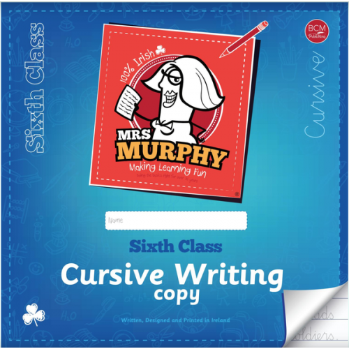 NEW MRS MURPHY'S COPIES 6th Class