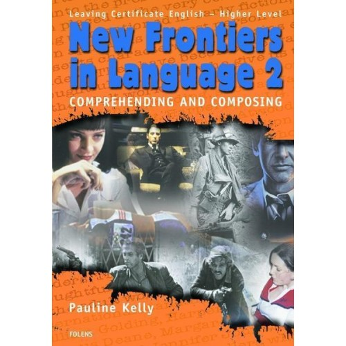 New Frontiers In Language (2nd & 3rd Year)*