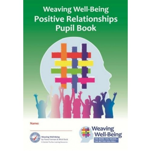 Weaving Well Being 5th Class Positive Relationships Pupil Book