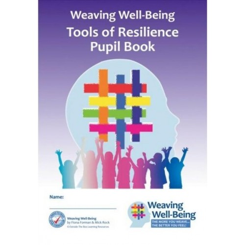 Weaving Well Being 4th Class Tools of Resilience Pupil Book