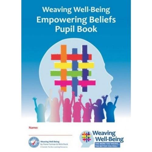 Weaving Well Being 6th Class Empowering Beliefs Pupil Book