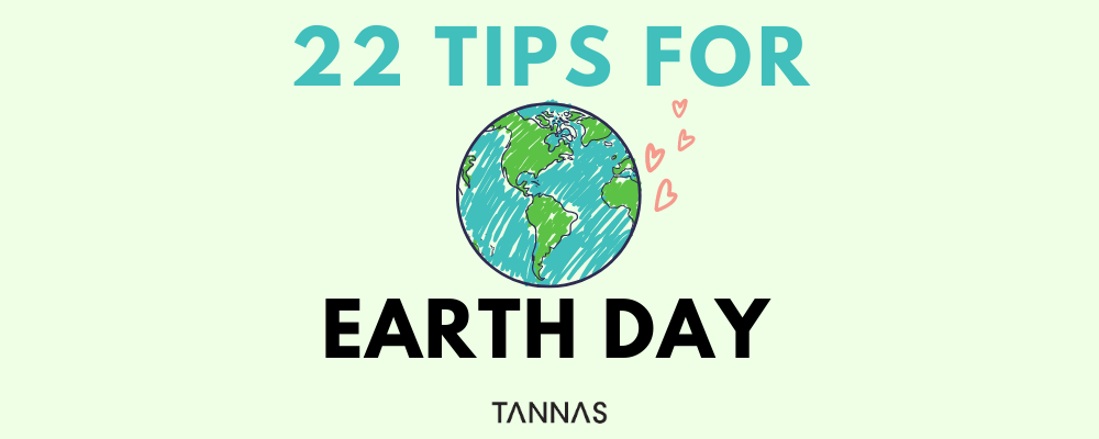 22 Tips for Earth Day