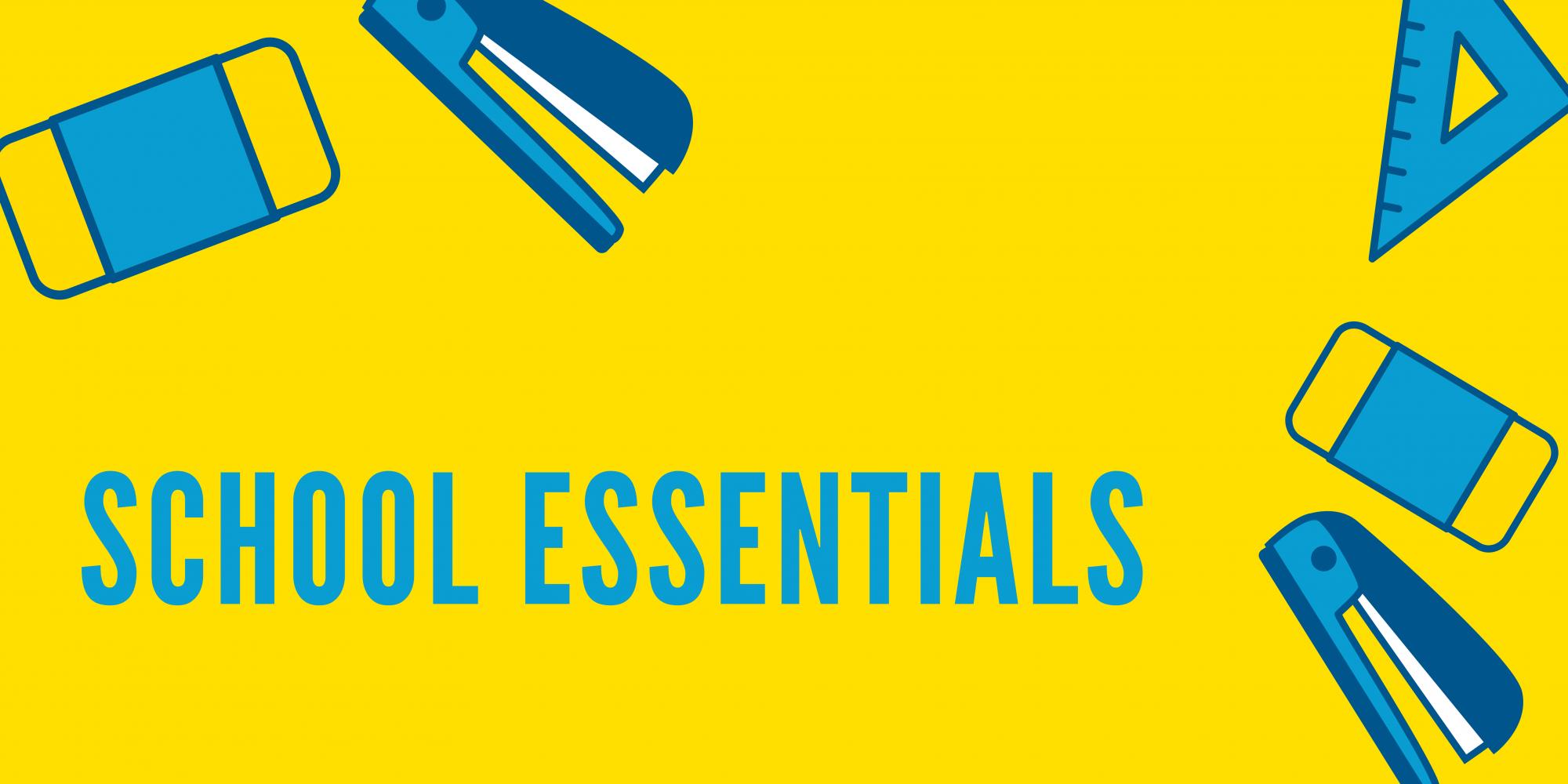 School Essentials