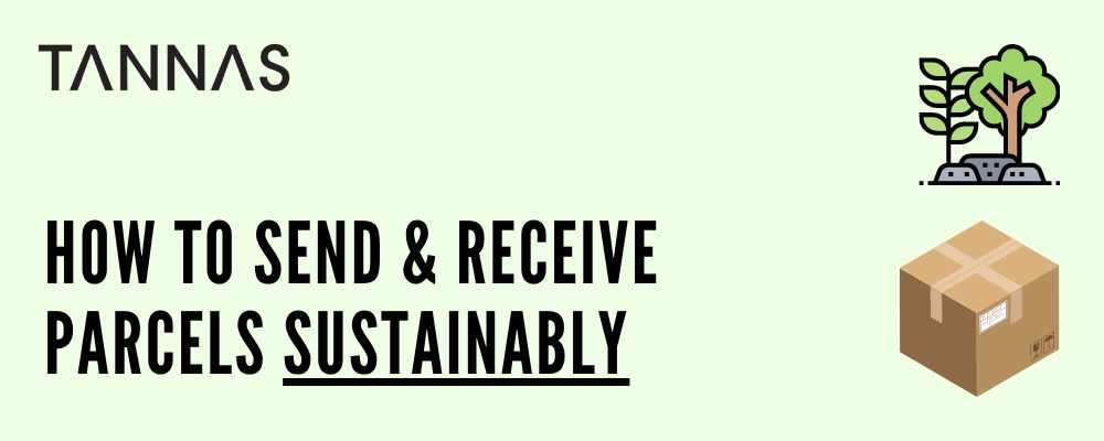 How to send & receive parcels sustainably