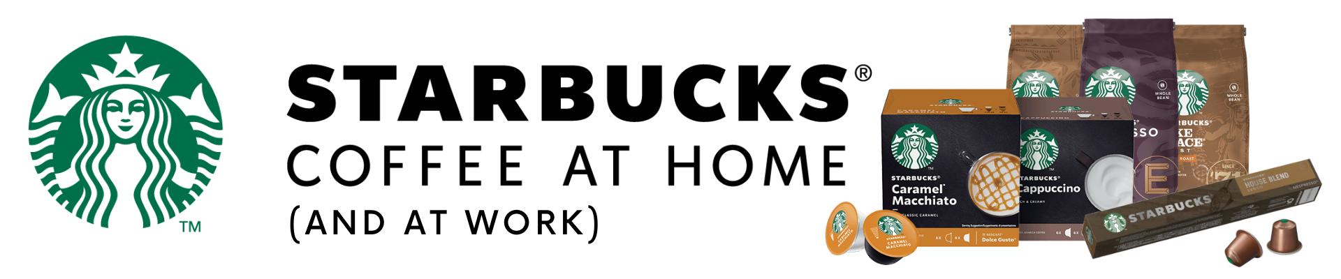 Starbucks at Home (and at work)