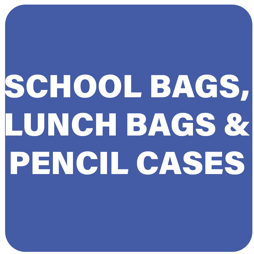School Bags, Lunch Bags & Pencil Cases