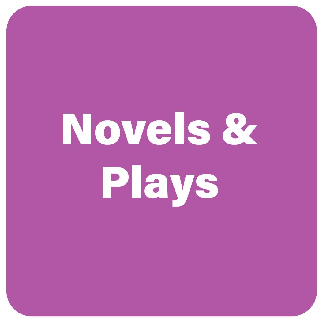 NOVELS & PLAYS