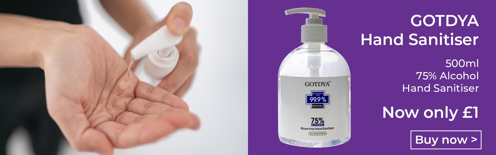 Gotdya 500ml Hand Sanitiser 70% alcohol - Only \u00a31!
